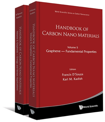 Handbook of Carbon Nano Materials - (In 2 Volumes)Volume 5: Graphene — Fundamental PropertiesVolume 6: Graphene — Energy and Sensor Applications ebook by Francis D'Souza,Karl M Kadish