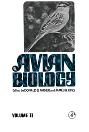 Avian Biology: Volume II ebook by Farner, Donald S.