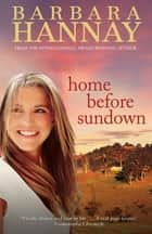 Home Before Sundown ebook by Barbara Hannay