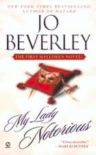 My Lady Notorious ebook by