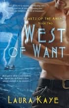 West of Want ebook by