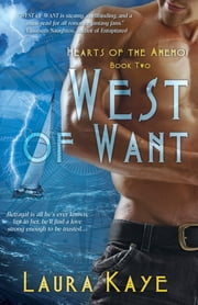 West of Want ebook by Laura Kaye