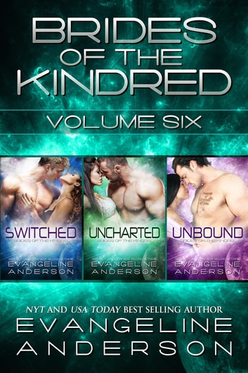 Brides of the Kindred Box Set: Volume 6 ebook by Evangeline Anderson