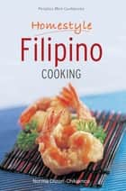 Mini Homestyle Filipino Cooking ebook by Norma Olizon-Chikiamco