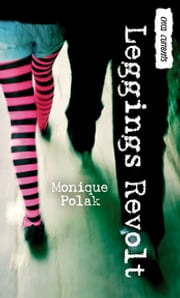 Leggings Revolt ebook by Monique Polak