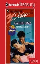 Michael's Baby ebook by Cathie Linz