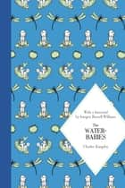 The Water-Babies eBook by Charles Kingsley, Mabel Lucie Attwell