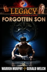 Legacy, Book 1: Forgotten Son ebook by Warren Murphy,Gerald Welch