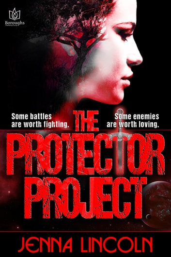 The Protector Project ebook by Jenna Lincoln