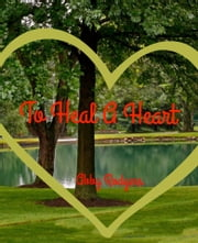 TO+HEAL+A+HEART