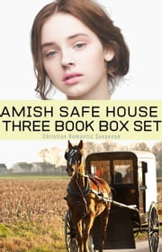 Amish Safe House 3 Book Box Set ebook by Ruth Hartzler
