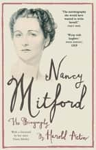 Nancy Mitford ebook by Nancy Mitford,Harold Acton,Diana Mitford (Mosley)