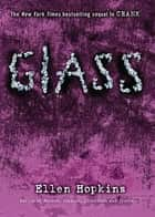 Glass ebook by Ellen Hopkins