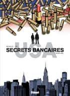 Secrets Bancaires USA T03 - Rouge sang ebook by Philippe Richelle, Dominique Hé