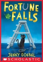 Fortune Falls ebook by Jenny Goebel