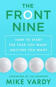 Elizabeth grace saunders ebook and audiobook search results the front nine how to start the year you want anytime you want ebook by fandeluxe Images