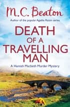 Death of a Travelling Man ebook by M.C. Beaton