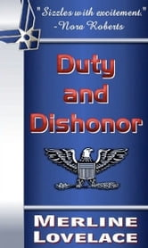 Duty and Dishonor ebook by Merline Lovelace
