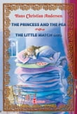 The Princess and the Pea ~ The Little Match Girl. Two Illustrated Fairy Tales by Hans Christian Andersen