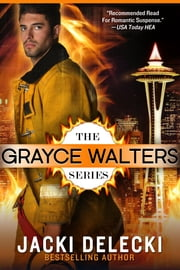The Grayce Walters Romantic Suspense Series ebook door Jacki Delecki