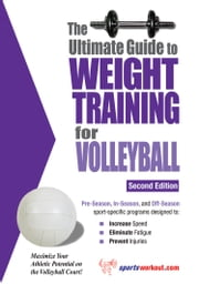 The Ultimate Guide to Weight Training for Volleyball ebook by Rob Price