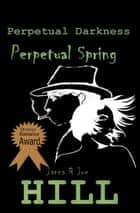 Perpetual Series ebook by Janna Hill, Joe Hill