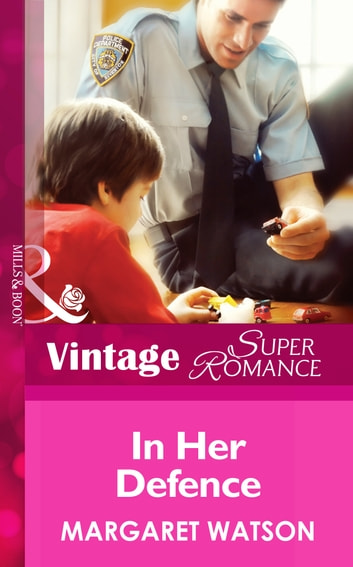 In Her Defense (Mills & Boon Vintage Superromance) (Count on a Cop, Book 22) ebook by Margaret Watson