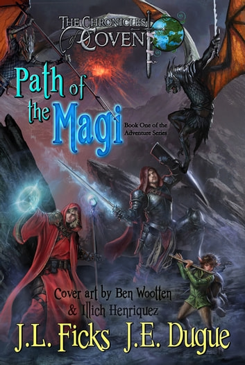 Path of the Magi - Book One of the Adventure Series ebook by J. L. Ficks,J. E. Dugue