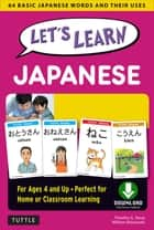 Let's Learn Japanese Ebook - 64 Basic Japanese Words and Their Uses (Downloadable Audio Included) ebook by William Matsuzaki