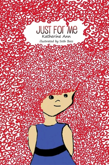 Just for Me ebook by Katherine Ann