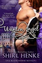 Wanton Angel ebook by
