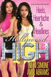 Heels, Heartache & Headlines ebook by Ni-Ni Simone,Amir Abrams
