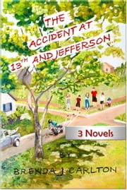 The Accident at 13th and Jefferson ebook by Brenda Carlton