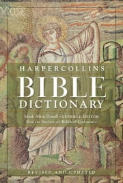 HarperCollins Bible Dictionary - Revised & Updated ebook by Mark Allan Powell