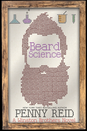 Beard Science - A Small Town Romantic Comedy ebook by Penny Reid
