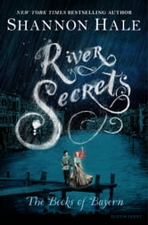 River Secrets ebook by Shannon Hale