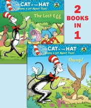 Thump!/The Lost Egg (Dr. Seuss/Cat in the Hat) ebook by Tish Rabe,Aristides Ruiz,Joe Mathieu