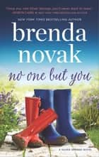 No One but You - A Novel ebook by