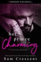 Her Prince Charming ebook by Sam Crescent