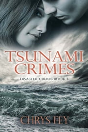 Tsunami Crimes eBook par Chrys Fey