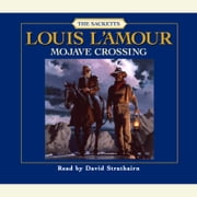 Mojave Crossing audiobook by Louis L'Amour