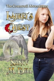 Laurel's Quest - The Cornwall Adventures Book 24 ebook by Nancy M. Bell