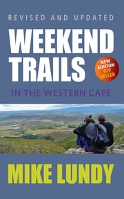 Weekend Trails in the Western Cape ebook by Mike Lundy