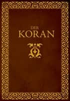 Der Koran ebook by Various