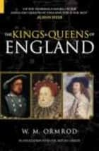The Kings & Queens of England eBook by W M Ormrod