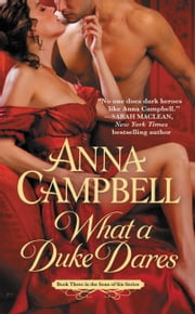 What a Duke Dares ebook by Anna Campbell