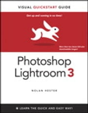 Photoshop Lightroom 3 - Visual QuickStart Guide ebook by Nolan Hester