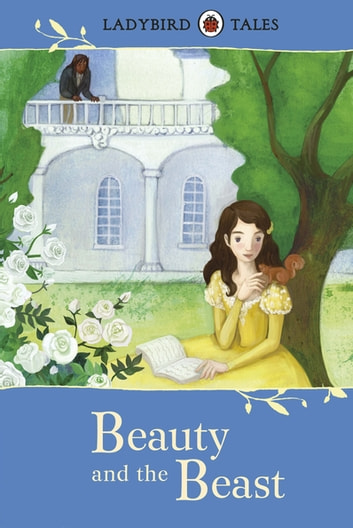 Ladybird Tales: Beauty and the Beast eBook by Vera Southgate