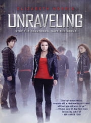 Unraveling ebook by Elizabeth Norris