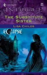 The Substitute Sister ebook by Lisa Childs